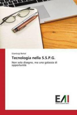 Tecnologia nella S.S.P.G., Gianluigi Bertol