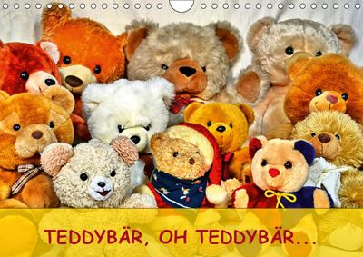 TEDDYBÄR, OH TEDDYBÄR... (Wandkalender 2019 DIN A4 quer), Jennifer Chrystal