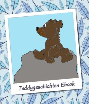 Teddybärgeschichten für Kindergartenkinder, Kerstin Münchehofe