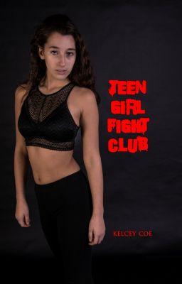 Teen Girl Fight Club, Kelcey Coe