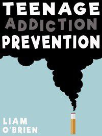Teenage Addiction Prevention, Liam O'Brien