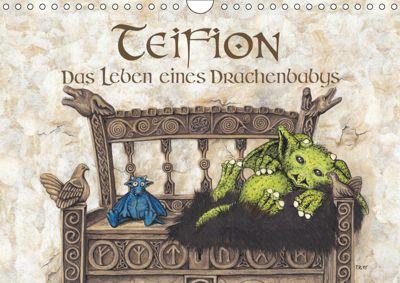 TEIFION Das Leben eines Drachenbabys (Wandkalender 2019 DIN A4 quer), Ruth Uhl