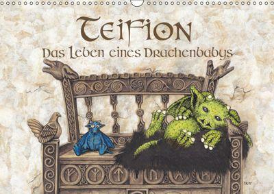 TEIFION Das Leben eines Drachenbabys (Wandkalender 2019 DIN A3 quer), Ruth Uhl
