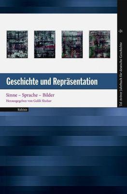 Tel Aviver Jahrbuch für deutsche Geschichte: .46 Geschichte und Repräsentation