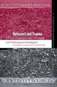 Tel Aviver Jahrbuch für deutsche Geschichte: Bd.39/2011 Holocaust und Trauma