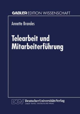 Telearbeit und Mitarbeiterführung, Annette Brandes
