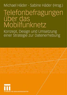 Telefonbefragungen über das Mobilfunknetz, Michael Häder