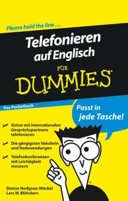 Telefonieren auf Englisch für Dummies, Lars M. Blöhdorn, Denise Hodgson-Möckel