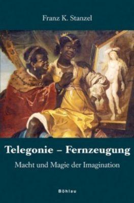 Telegonie - Fernzeugung, Franz K. Stanzel