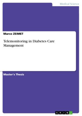 Telemonitoring in Diabetes Care Management, Marco ZEIMET