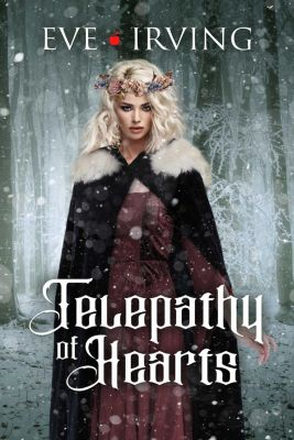 Telepathy of Hearts, Eve Irving