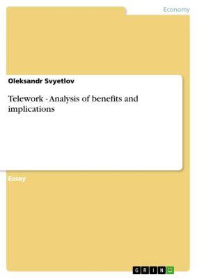 Telework - Analysis of benefits and implications, Oleksandr Svyetlov