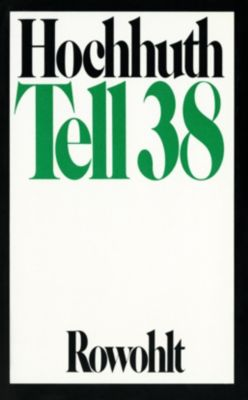 Tell 38, Rolf Hochhuth