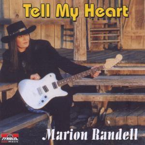 Tell My Heart, Marion Randell