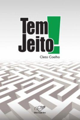 Tem Jeito!, Cleto Coelho