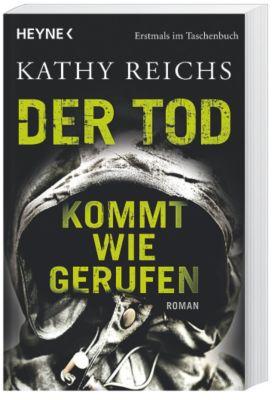 Tempe Brennan Band 11: Der Tod kommt wie gerufen, Kathy Reichs