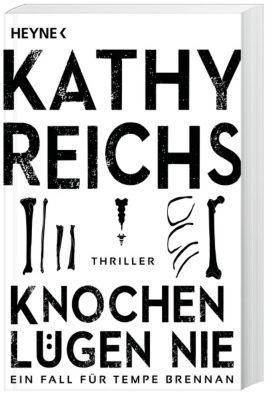 Tempe Brennan Band 17: Knochen lügen nie - Kathy Reichs pdf epub