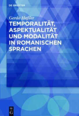 Temporalität, Aspektualität und Modalität in romanischen Sprachen, Gerda Haßler