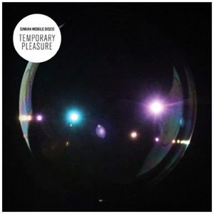 Temporary Pleasure (Vinyl Lp+Cd), Simian Mobile Disco