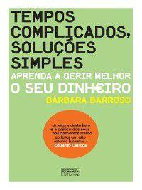 Tempos Complicados, Soluções Simples, Bárbara Barroso