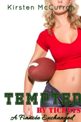 Tempted By Tickets: A Fiancee Exchanged, Kirsten McCurran