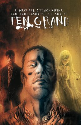 Ten Grand: Ten Grand Vol. 1, J. Michael Straczynski
