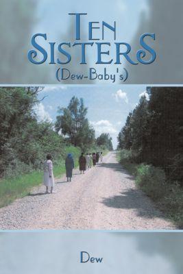 Ten Sisters, Dew