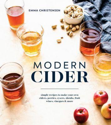 Ten Speed Press: Modern Cider, Emma Christensen