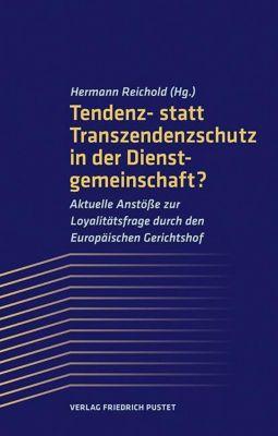 Tendenz- statt Transzendenzschutz in der Dienstgemeinschaft?