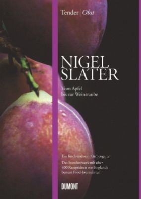 Tender Obst, Nigel Slater
