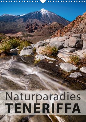 Teneriffa Naturparadies (Wandkalender 2019 DIN A3 hoch), Raico Rosenberg
