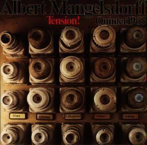 Tension!-1963, Albert Quintet Mangelsdorff