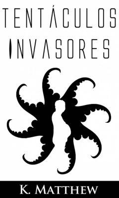 Tentáculos invasores, K. Matthew