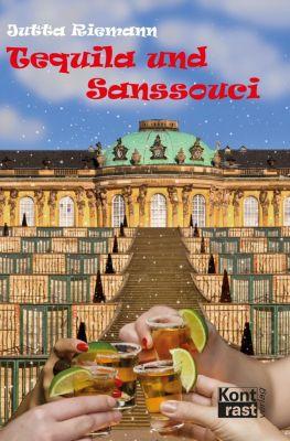 Tequila und Sanssouci - Jutta Riemann  