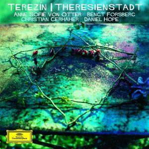 Terezin-Theresienstadt, Anne Sofie von Otter, Daniel Hope, Bengt Forsberg