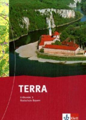 TERRA Erdkunde, Ausgabe Bayern, Realschule: 5. Schuljahr, Schülerbuch
