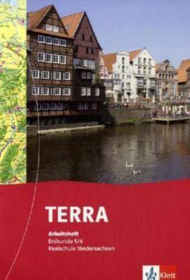 TERRA Erdkunde, Ausgabe Niedersachsen, Realschule, Neubearbeitung (2008): 5./6. Schuljahr, Arbeitsheft