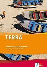 TERRA Erdkunde, Ausgabe Nordrhein-Westfalen, Hauptschule, Neubearbeitung: 5./6. Schuljahr, Arbeitsheft