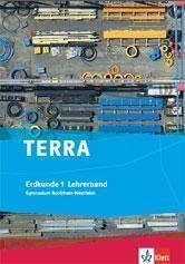 TERRA Erdkunde, Ausgabe Nordrhein-Westfalen, Gymnasium, Neubearbeitung (2008): Bd.1 5./6. Schuljahr, Lehrerband