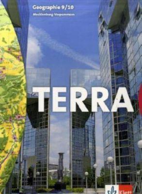 TERRA Geographie, Ausgabe Mecklenburg-Vorpommern, Regionale Schule und Gymnasium: 9./10. Schuljahr