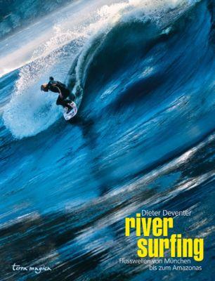 terra magica River Surfing, Dieter Deventer