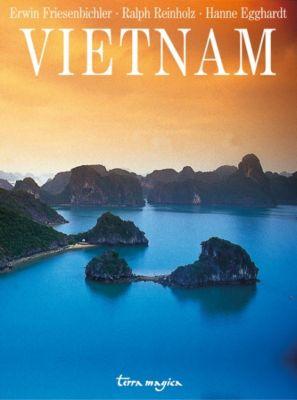 terra magica Vietnam, Erwin Friesenbichler, Ralph Reinzholz, Hanne Egghardt
