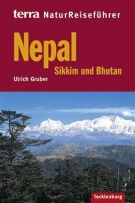 terra NaturReiseführer Nepal, Sikkim und Bhutan, Ulrich Gruber