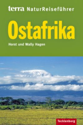 terra NaturReiseführer Ostafrika, Horst Hagen, Wally Hagen