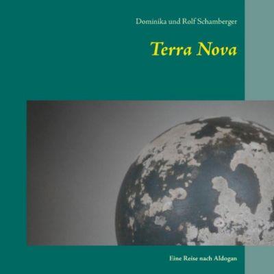 Terra Nova, Rolf Schamberger, Dominika Schamberger
