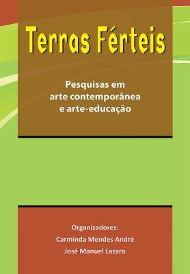 Terras Férteis, Carminda Mendes André, Élder Sereni Ildefonso, Camila Nobre, José Manuel Lázaro, Letícia Leonardi, Marose Leila e Silva