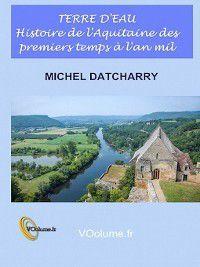 Terre d'eau, Michel Datcharry