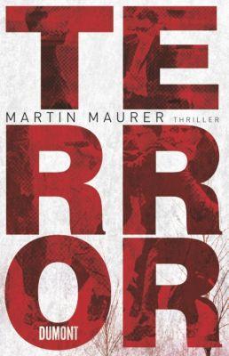 Terror, Martin Maurer