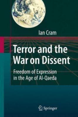 Terror and the War on Dissent, Ian Cram