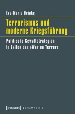 Terrorismus und moderne Kriegsführung, Eva-Maria Heinke